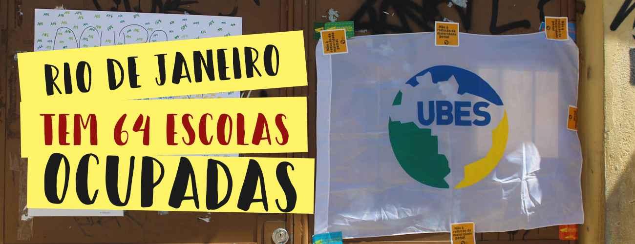 Já são 64 ocupações: escolas em luta no Rio de Janeiro!