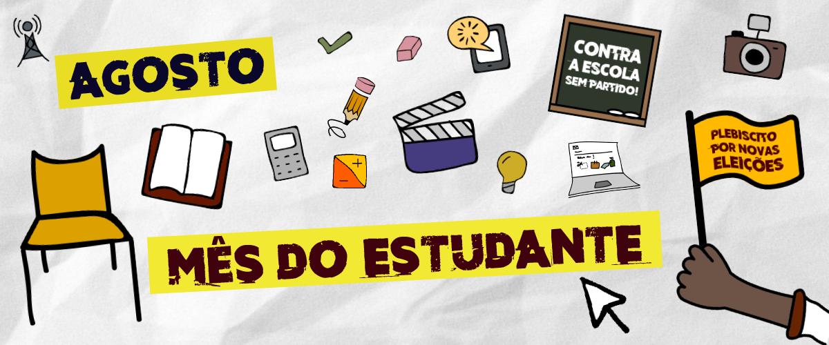 Agosto pela democracia! Estudantes convocam Jornada Nacional de Lutas