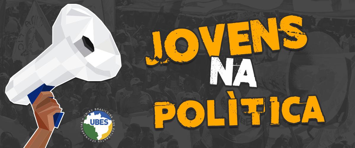Especial Jovens na Política: a voz de quem representa as demandas estudantis nas Eleições 2016