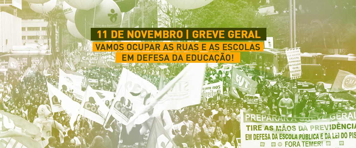 Greve Geral: contra retrocessos, entidades estudantis e movimentos sociais irão às ruas nessa sexta-feira (11)