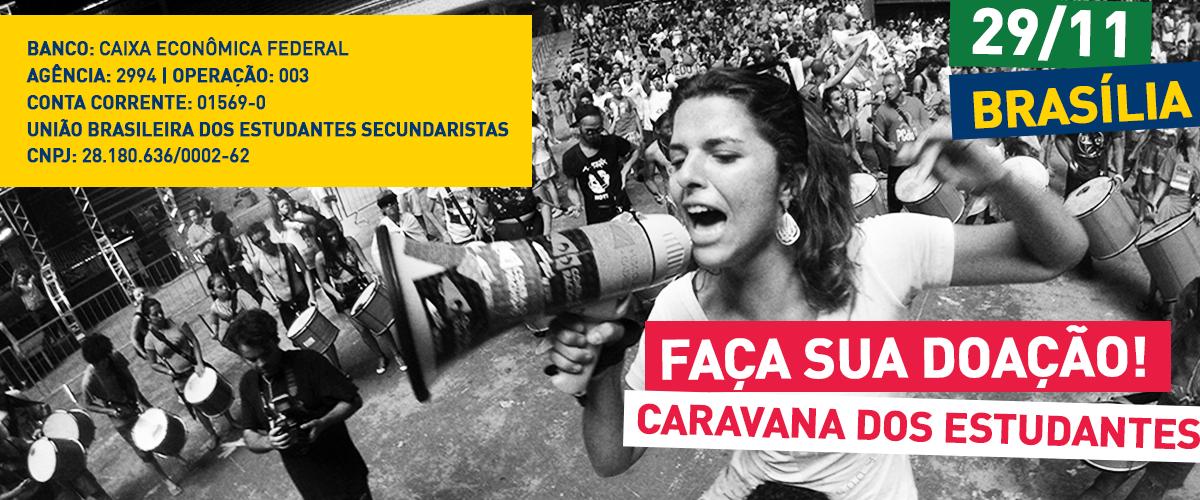 Caravana: Ajude os estudantes secundaristas a chegar a Brasília