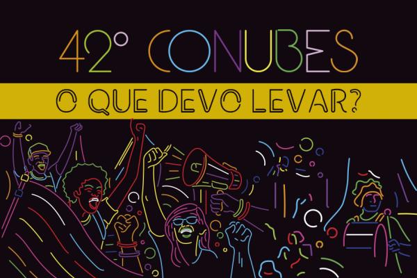 10 itens que você não pode deixar de levar para o 42º Congresso da UBES