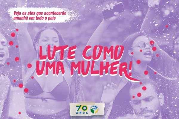 #8M2018 | Atos pelo Brasil reforçam a importância de lutar como uma mulher