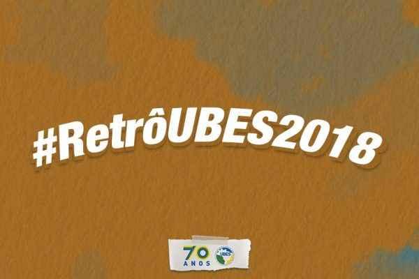 #RetrôUBES2018: muita mobilização e resistência nestes doze meses