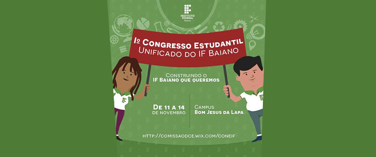 Iº Congresso Estudantil Unificado do IF Baiano debate as ocupações no Estado