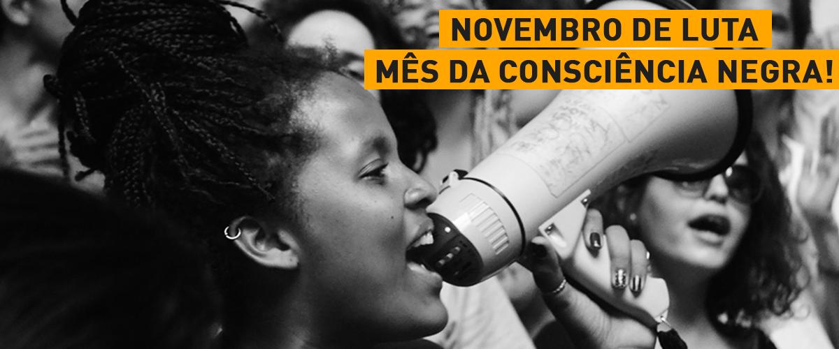 Especial mês da Consciência Negra: Diretoria executiva da UBES fala sobre a realidade do jovem negro no Brasil