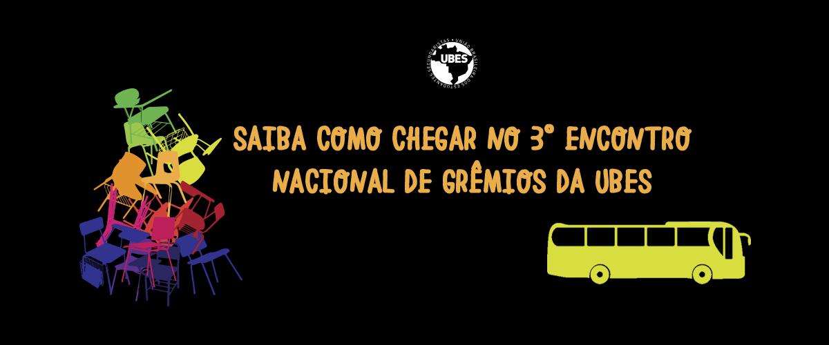 Quer participar do 3º ENG? A UBES ajuda você a se organizar nas caravanas á Fortaleza do seu estado