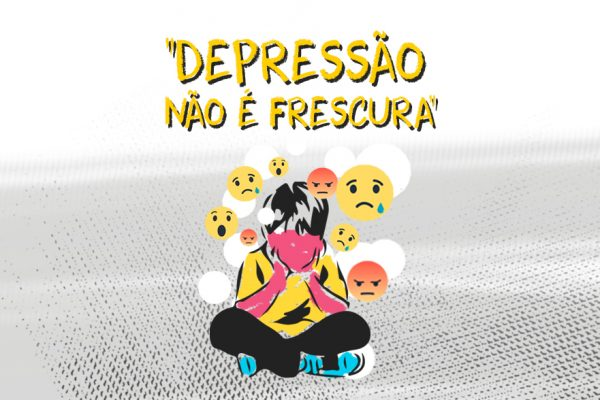 #SaúdeMental: Precisamos falar sobre depressão