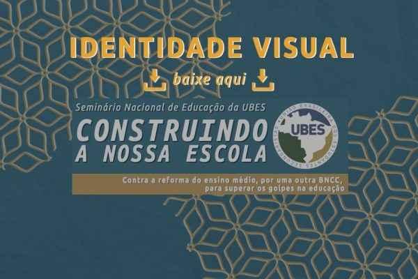 UBES divulga identidade visual de seu Seminário Nacional de Educação