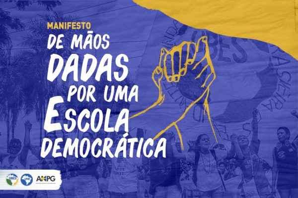Manifesto: DE MÃOS DADAS POR UMA ESCOLA DEMOCRÁTICA