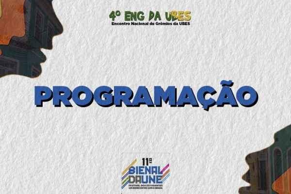 Confira a programação do 4º ENG + 11º Bienal - Festival dos Estudantes!