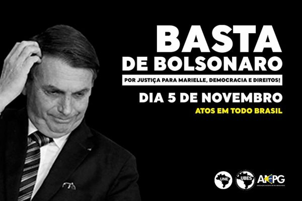 Basta de Bolsonaro! Estudantes convocam atos para dia 5